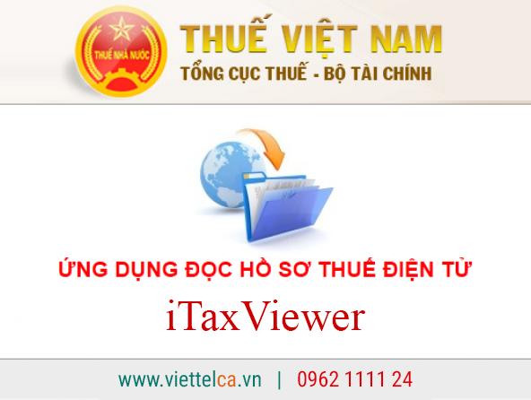 Phần mềm iTaxViewer hỗ trợ đọc tờ khai định dạng XML